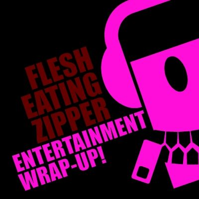 FEZcast Entertainment Wrap-Up 02-09-2011