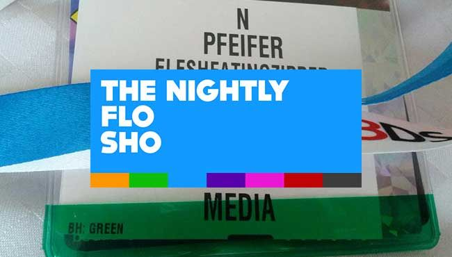 THE NIGHTLY FLO SHO: May 31st, 2013 – E3 Awards Planning